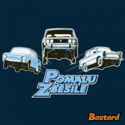 POMALU ALE ZBĚSILE pánské tričko Bastard